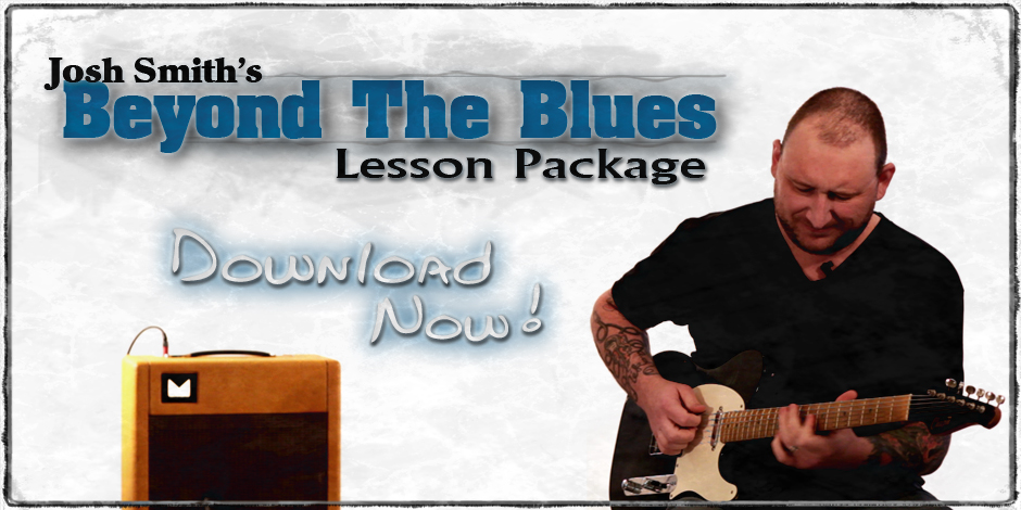 Josh_Smith_Beyond_the_Blues_Lesson_Package_Banner