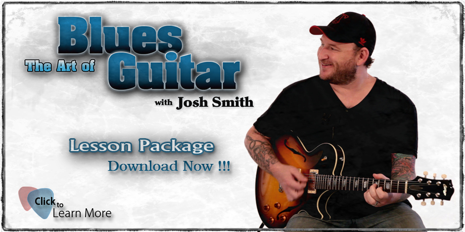 Josh_Smith_The_Art_of_Blues_Guitar_Lesson_Package_Banner